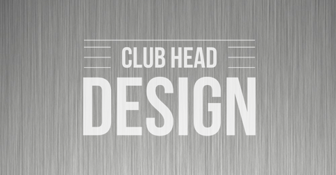3 Things You Need to Know About ClubHead Design