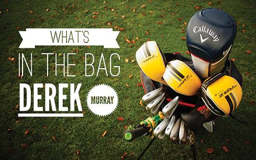 What's in the Bag Derek Murray
