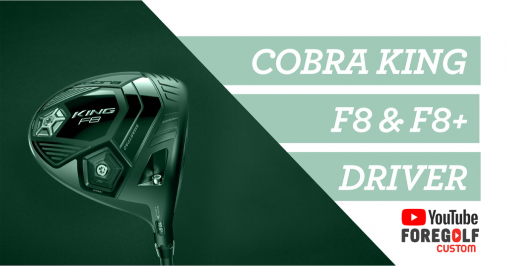 Cobra King F8 and F8+ Driver Review : YouTube