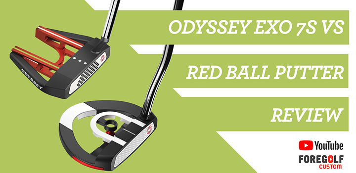 Odyssey EXO 7S vs Red Ball Putter Review: YouTube