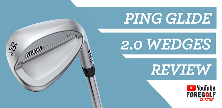 Ping Glide 2.0 Wedges: Expert Custom Fitting Review: YouTube