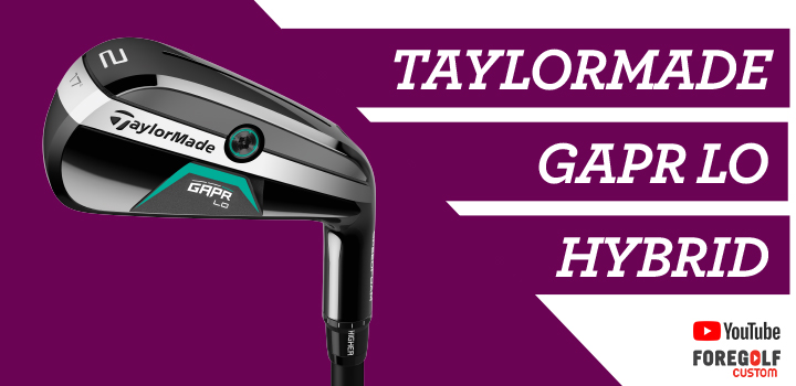 TaylorMade GAPR Lo Hybrid Experts Review : YouTube