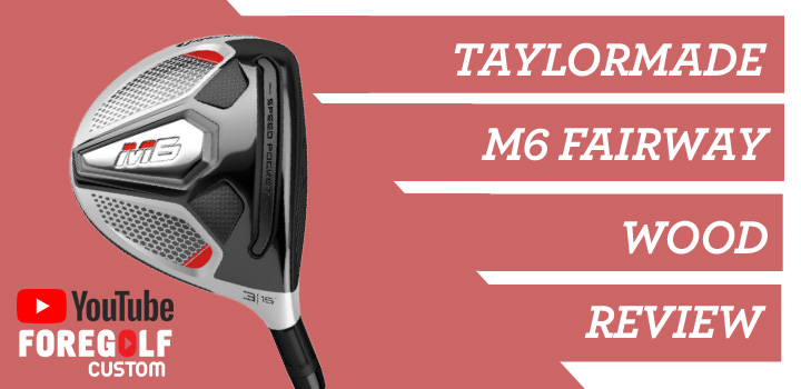 TaylorMade M6 Fairway Wood Expert Review  : YouTube