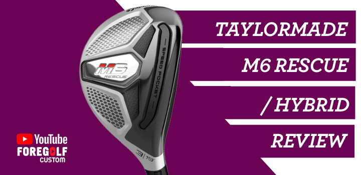 TaylorMade M6 Rescue Hybrid Review