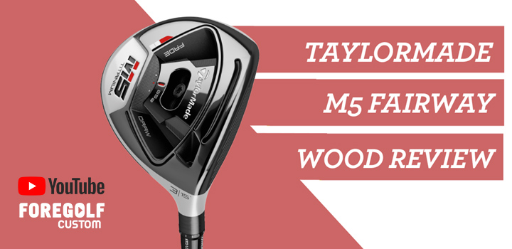 TaylorMade M5 Fairway Wood Review : YouTube