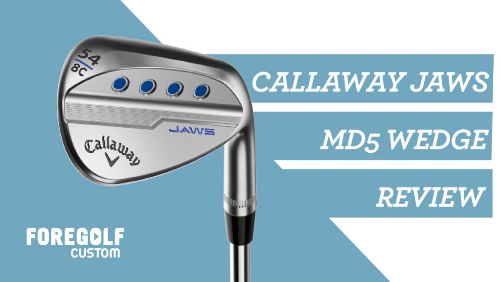Callaway Jaws MD5 Wedge Fitting Review : YouTube