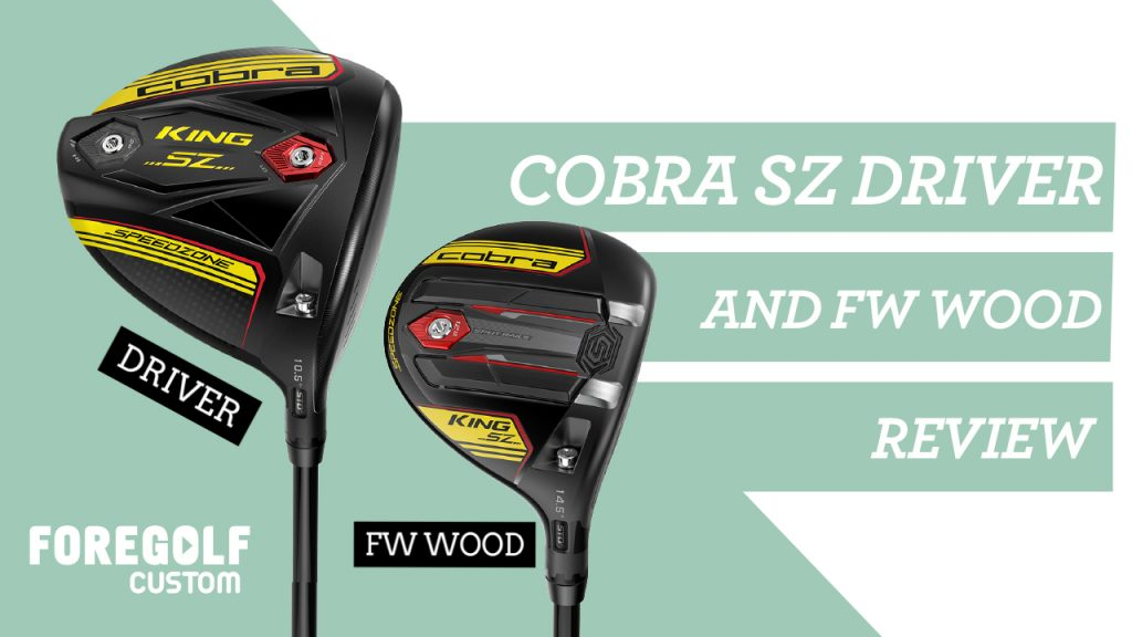 Cobra King SZ Driver and Fairway Wood Review – Expert Fitters Settings Guide : YouTube
