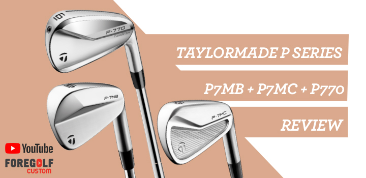 TaylorMade P Series Irons P7MB – P7MC – P770 Fitter's Review : YouTube