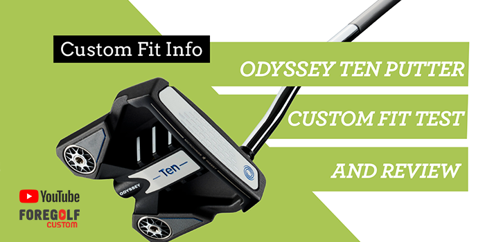 Odyssey TEN Putter Custom Fit Review : YouTube
